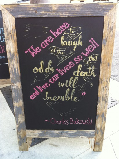 Bukowski Quote on Main Street, Ventura